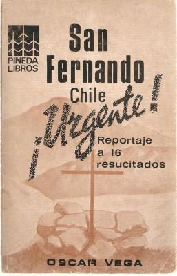 San Fernando Chile Urgente, de Oscar Vega