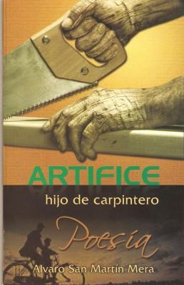 Artífice Hijo de Carpintero de Álvaro San Martín Mera