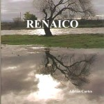 """Libro """"Renaico"""", de Adrián Cartes"""